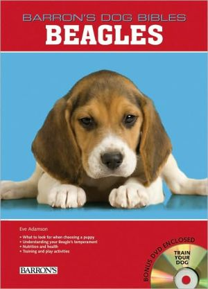 Beagles (Barron's Dog Bibles Series) book written by Eve Adamson