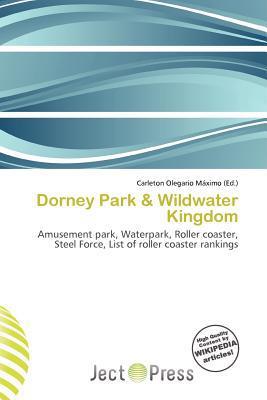 Dorney Park & Wildwater Kingdom written by Carleton Olegario M. Ximo