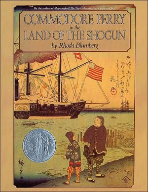 Commodore Perry in the Land of the Shogun book written by Rhoda Blumberg
