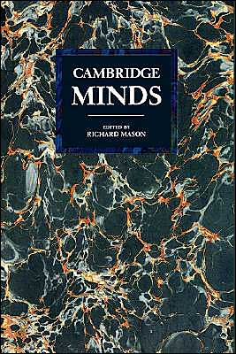 Cambridge Minds book written by Richard Mason