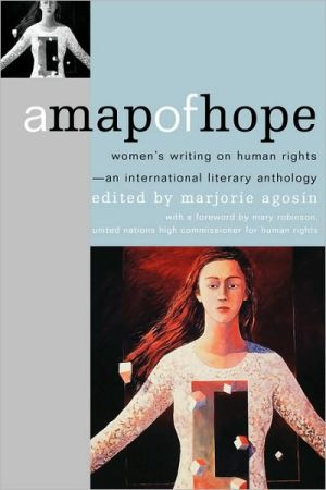 Map of Hope: Women's Writing on Human Rights book written by Marjorie Agosin