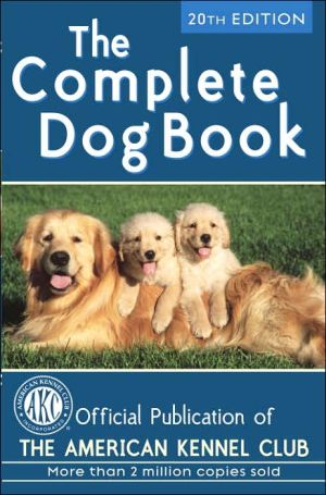 The Complete Dog Book book written by American Kennel Club