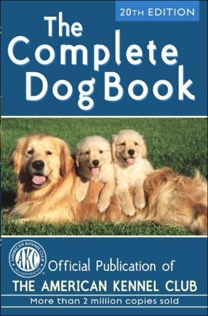 The Complete Dog Book written by American Kennel Club