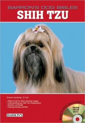 Shih Tzus (Barron's Dog Bibles Series) book written by Sharon Vanderlip D.V.M.