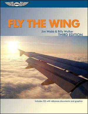 Fly the Wing written by Jim Webb