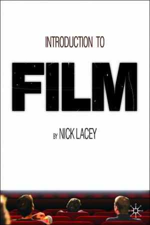 Introduction to Film book written by Nick Lacey