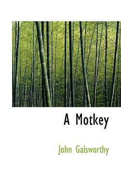 A Motkey book written by Galsworthy, John
