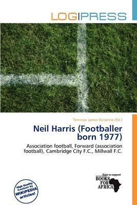 Neil Harris (Footballer Born 1977) written by Terrence James Victorino