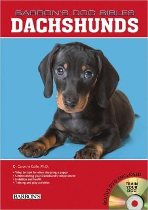 Dachshunds (Barron's Dog Bibles Series) book written by D. Caroline Coile Ph.D.