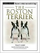 The Boston Terrier written by Tracy Libby
