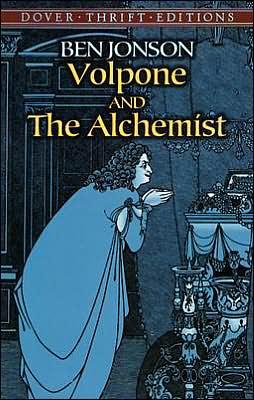 Volpone and the Alchemist book written by Ben Jonson