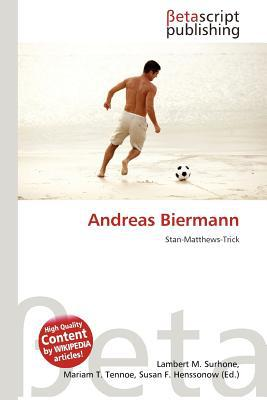 Andreas Biermann written by Lambert M. Surhone