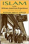 Islam in the African American Experience book written by Brent Richard Turner