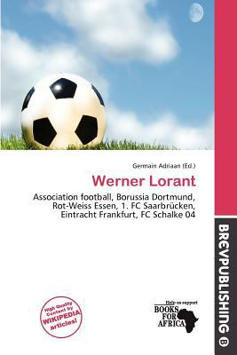 Werner Lorant written by Germain Adriaan