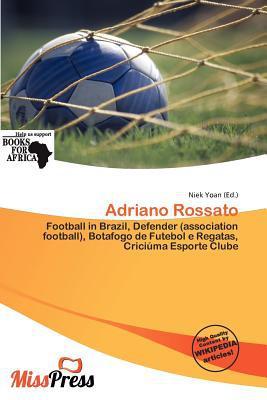 Adriano Rossato written by Niek Yoan