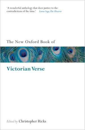 The New Oxford Book of Victorian Verse written by Christopher Ricks