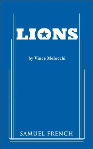 Lions book written by Vince Melocchi
