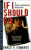 If I Should Die book written by Grace F. Edwards