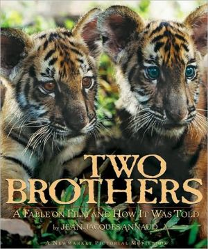 Two Brothers: A Fable on Film and How It Was Told book written by Jean-Jacques Annaud