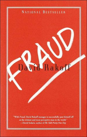 Fraud: Essays book written by David Rakoff