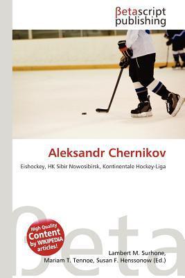 Aleksandr Chernikov written by Lambert M. Surhone