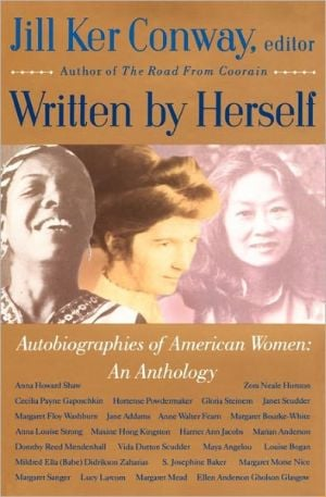 Written by Herself: Autobiographies of American Women written by Jill Ker Conway