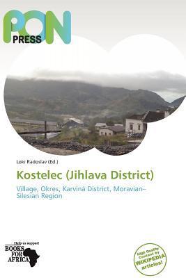 Kostelec (Jihlava District) written by Loki Radoslav