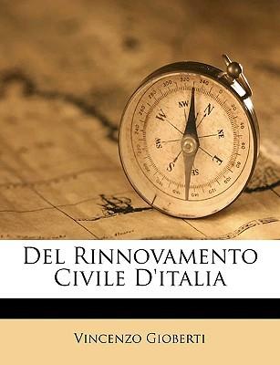 del Rinnovamento Civile D'Italia book written by Gioberti, Vincenzo