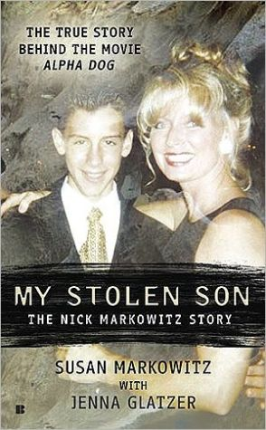 My Stolen Son: The Nick Markowitz Story book written by Susan Markowitz