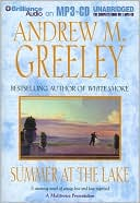 Summer at the Lake (O'Malley Family Series) book written by Andrew M. Greeley