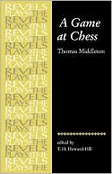 Game at Chess, Vol. 1 book written by T. H. Howard-Hill