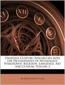 Primitive Culture book written by Edward Burnett Tylor