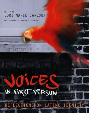 Voices in First Person: Reflections on Latino Identity book written by Lori Marie Carlson