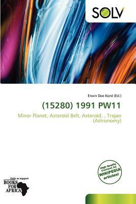 (15280) 1991 Pw11 written by Erwin Dee Kord