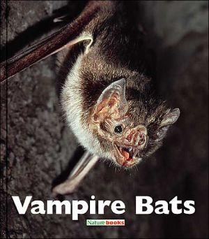 Vampire Bats book written by Patrick Merrick