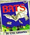 Bats book written by Gail Gibbons