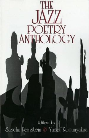 The Jazz Poetry Anthology written by Sascha Feinstein