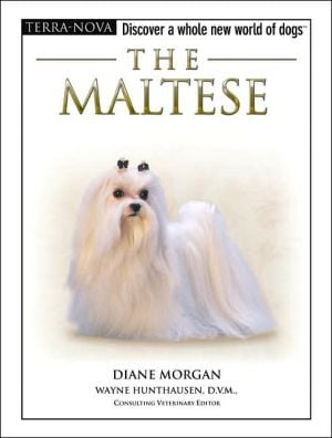 The Maltese: Discover a Whole New World of Dogs written by Diane Morgan