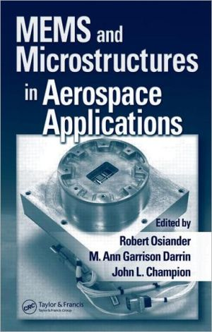 Micro Electro Mech Sys and Microstructures in Aerospace Applications book written by Robert OsiAnder