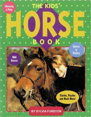 Kids' Horse Book written by Sylvia Funston