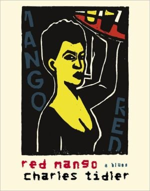 Red Mango: a blues monologue book written by Charles Tidler