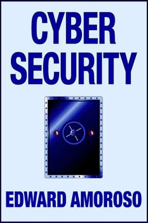 Cyber Security written by Edward Amoroso