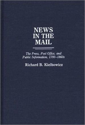 News In The Mail, Vol. 138 book written by Richard Burket Kielbowicz