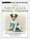 Parson and Jack Russell Terriers: Discover a Whole New World of Dogs written by Sheila Webster Boneham