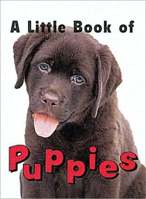 Little Book of Puppies book written by Ariel Books