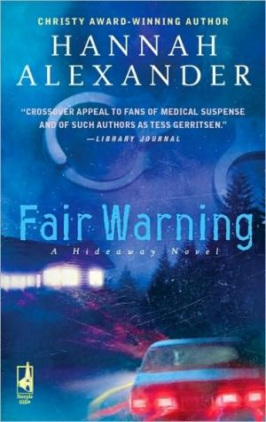 Fair Warning book written by Hannah Alexander