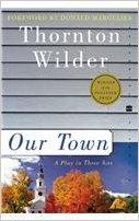 Our Town book written by Thornton Wilder