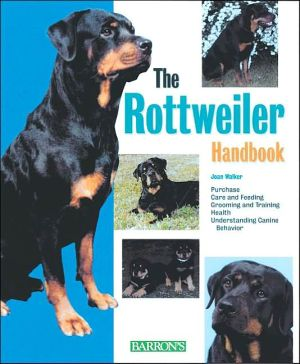 The Rottweiler Handbook book written by Joan Hustace Walker