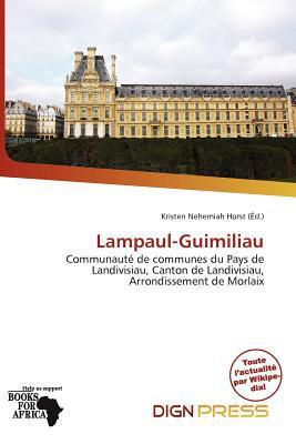 Lampaul-Guimiliau written by Kristen Nehemiah Horst