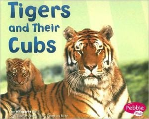 Tigers and Their Cubs written by Margaret Hall